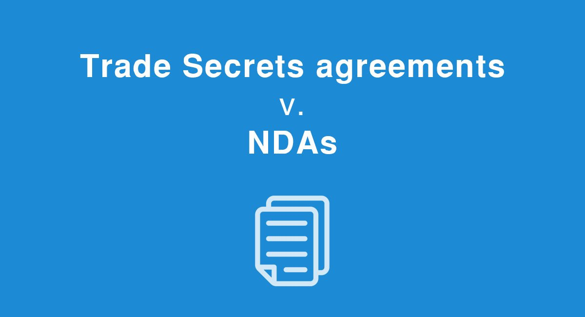 Trade Secrets Agreements V NDAs EveryNDA
