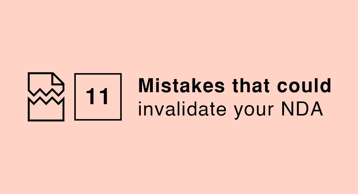 11 Mistakes That Could Invalidate Your Nda Everynda