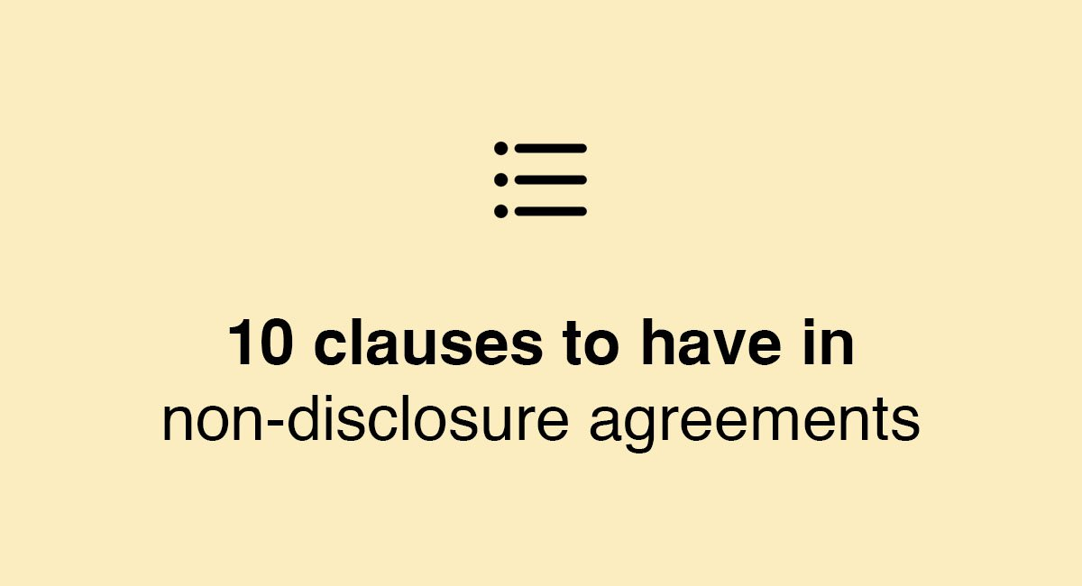 10 Key Clauses To Have In Non-Disclosure Agreements - Everynda
