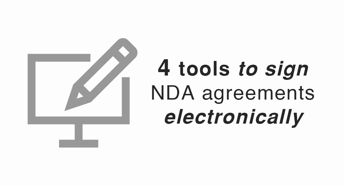 4 Tools To Sign Nda Agreements Electronically Everynda
