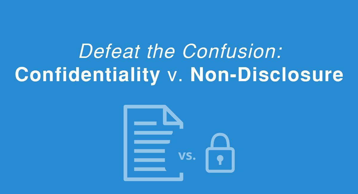 Defeat The Confusion Confidentiality V Non Disclosure Everynda