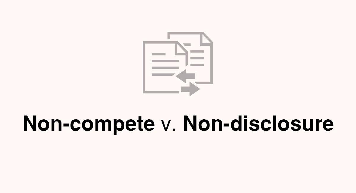NonCompete V NonDisclosure  Everynda