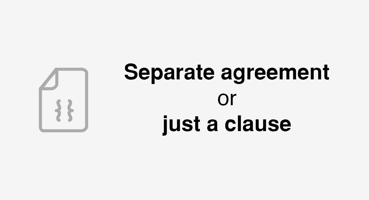 Separate Agreement Or Just A Clause Everynda