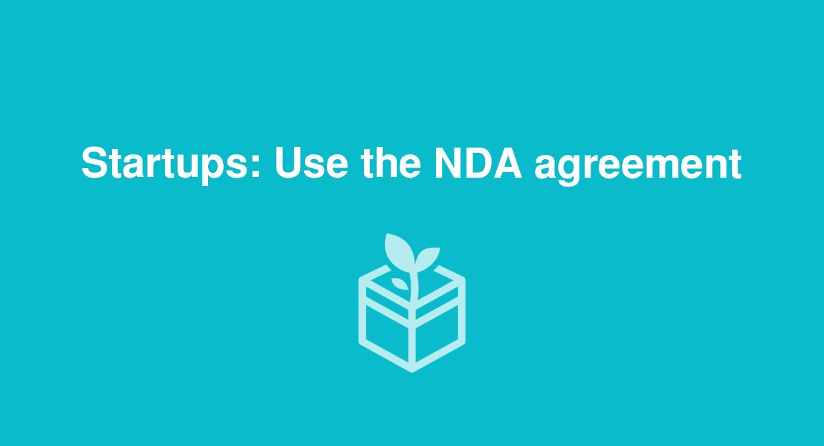 Startups Use The NDA Agreement