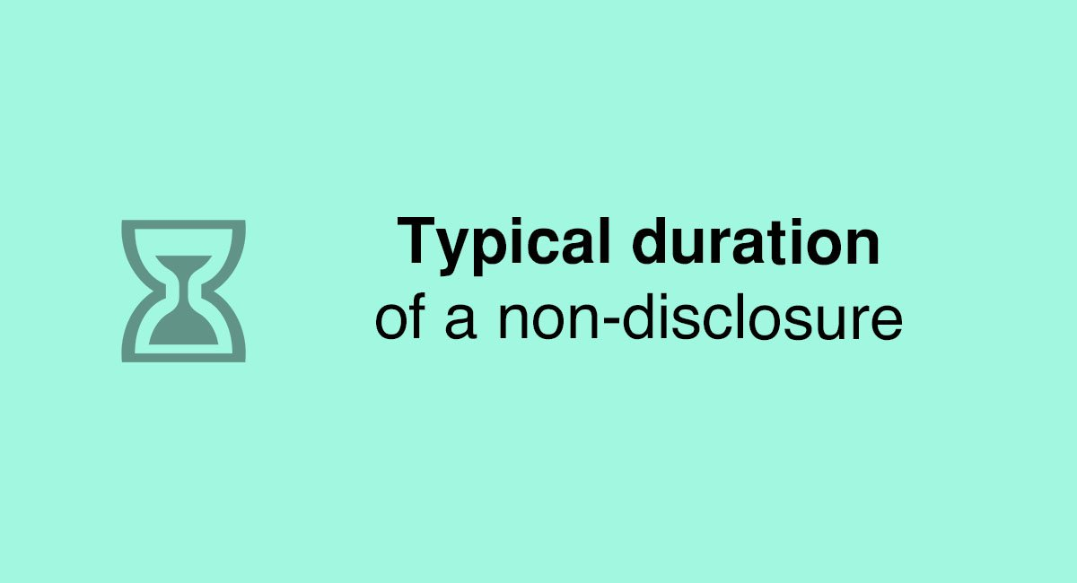Typical duration of a non-disclosure - EveryNDA
