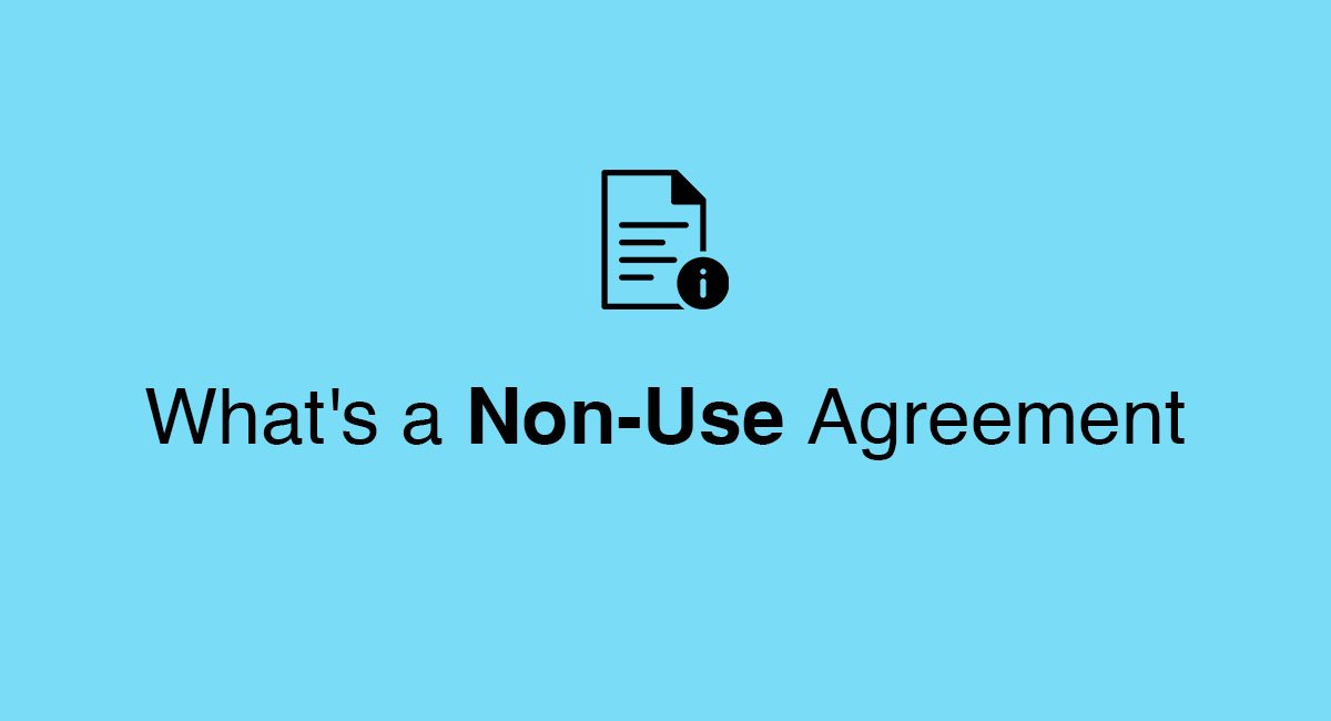 Whats A Non Use Agreement Everynda