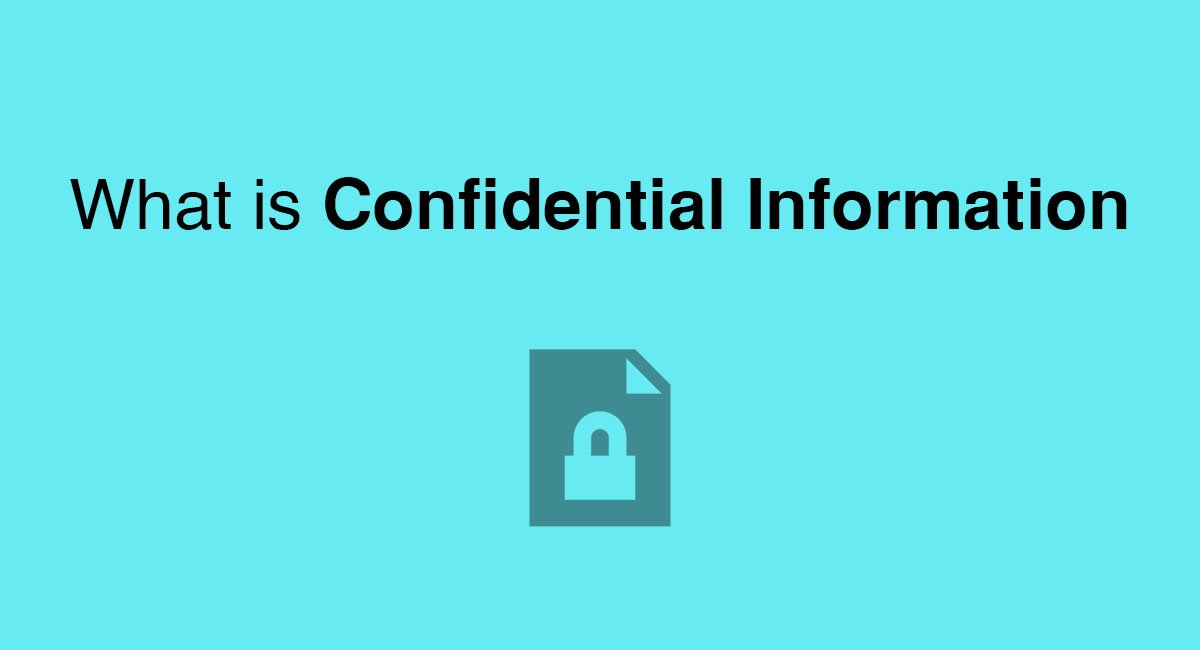 What Is Confidential Information Everynda