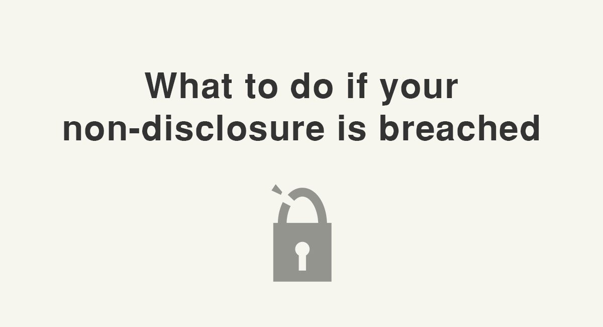 What To Do If Your Non Disclosure Is Breached Everynda