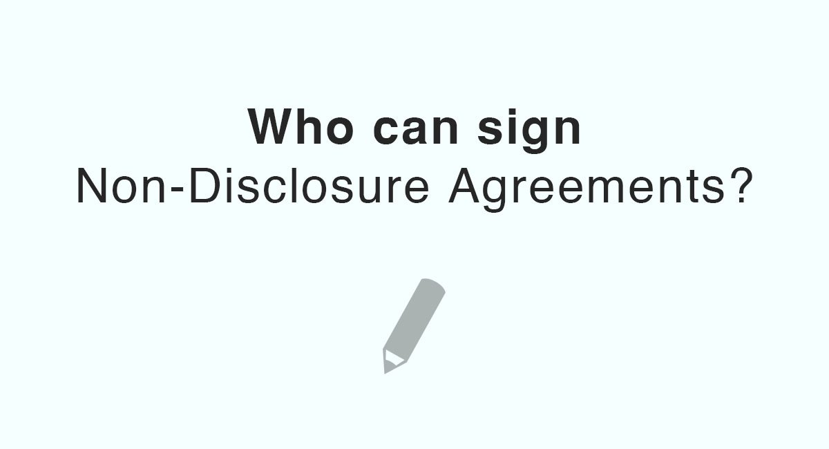 Who Can Sign Non Disclosure Agreements Everynda