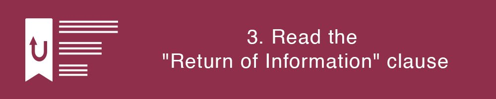 3. Read the Return of Information clauses