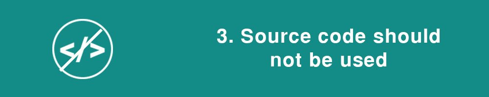 3. Source code should not be used