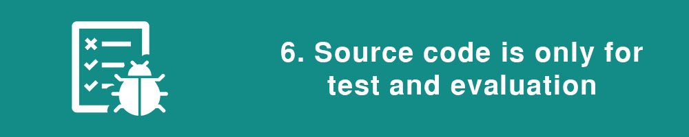 6. Source code is only for test and evaluation